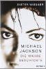 Michael Jackson: Die wahre Geschichte book cover