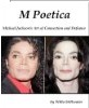 M Poetica: Michael Jackson's Art of Connection and Defiance